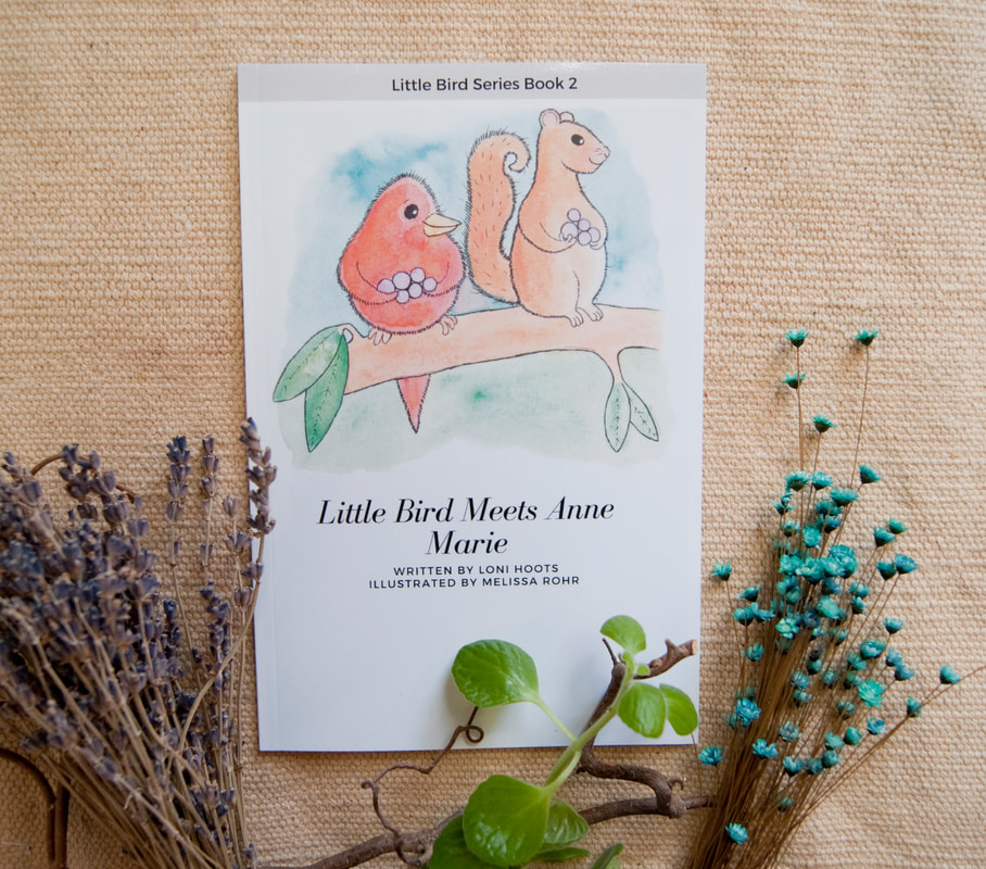 LITTLE BIRD MEETS ANNE MARIE POETRY BOOK LONI HOOTS